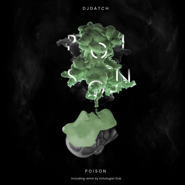 Poison EP by Dj Datch